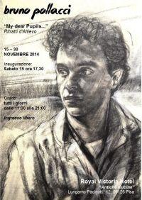 My dear Pupils - Mostra di Bruno Pollacci