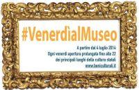 VENERDI' AL MUSEO