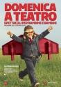 Domenica a teatro a Cascina - Pisa