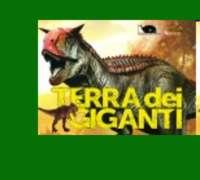 La Terra dei giganti - Museo di Storia Naturale - Calci